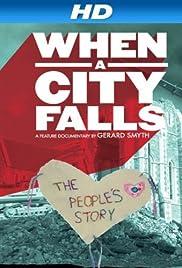 When a City Falls (2011) 1080p