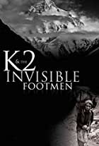 K2 and the Invisible Footmen