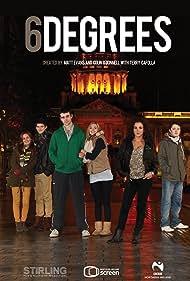 6Degrees (2012) Poster - TV Show Forum, Cast, Reviews