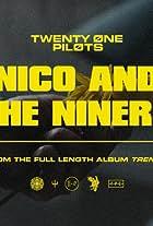 Twenty One Pilots: Nico and the Niners