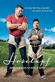 Hoselupf Poster