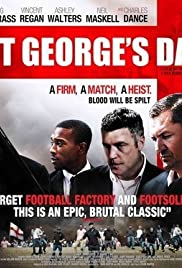 St George's Day(2012) Poster - Movie Forum, Cast, Reviews