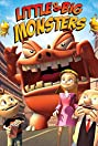 Little & Big Monsters (2009) Poster