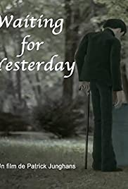 Movie direct link downloads Waiting for Yesterday by none [640x640]