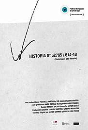 Historia nº 52785/614-18 (Historias de una historia) Poster