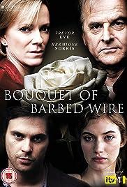 b9168f3580 Bouquet of Barbed Wire (TV Mini-Series 2010– ) - IMDb