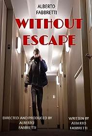 Without Escape (2020)