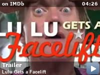 91606f82148f1c Lulu Gets a Facelift (Video 2006) - IMDb