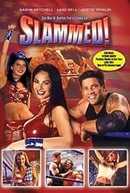 Slammed (2004) Poster - Movie Forum, Cast, Reviews
