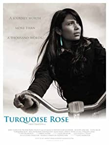Turquoise Rose (2007)