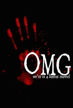 Where to stream OMG... We're in a Horror Movie