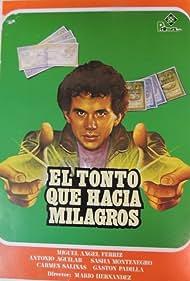 El tonto que hacía milagros (1984)