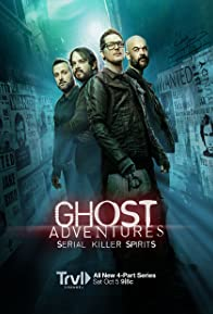 Primary photo for Ghost Adventures: Serial Killer Spirits