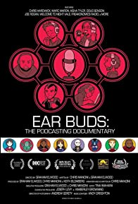 Primary photo for Ear Buds: The Podcasting Documentary