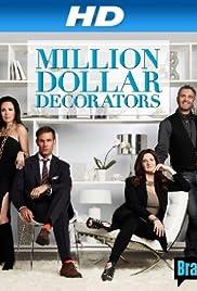 Million Dollar Decorators Poster - TV Show Forum, Cast, Reviews