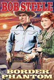 Bob Steele and Harley Wood in Border Phantom (1937)