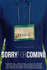 Sorry for Coming Poster