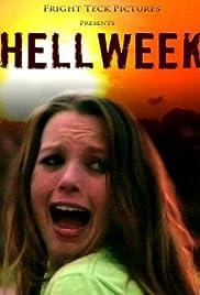 Hellweek(2010) Poster - Movie Forum, Cast, Reviews
