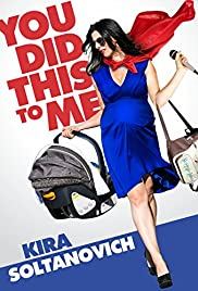 Kira Soltanovich: You Did This to Me (2016) 720p download