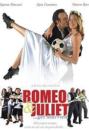 Romeo & Juliet ...Get Married Poster