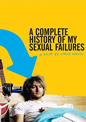 Where to stream A Complete History of My Sexual Failures