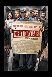 Next Day Air(2009) Poster - Movie Forum, Cast, Reviews