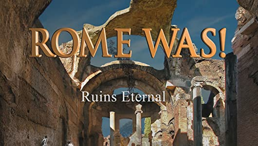 Movie downloadable sites Rome Was! Ruins Eternal by none [[480x854]