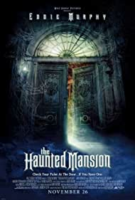 The Haunted Mansion (2003) Poster - Movie Forum, Cast, Reviews