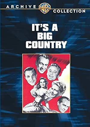 Richard Thorpe It's a Big Country: An American Anthology Movie