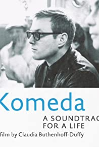 Primary photo for Komeda: A Soundtrack for a Life