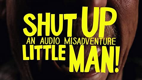 Image result for shut up little man documentary