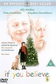 Ally Walker and Hayden Panettiere in If You Believe (1999)