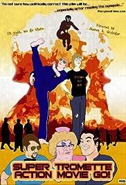Super Tromette Action Movie Go! Poster