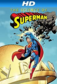 Primary photo for The Science of Superman