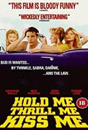 Hold Me Thrill Me Kiss Me Poster
