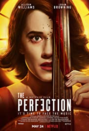 The Perfection [TRAILER] Coming to Netflix May 24, 2019 2