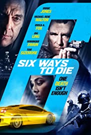 6 Ways to Die Poster