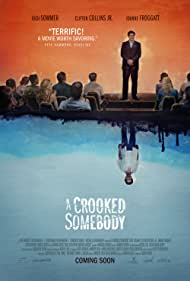 A Crooked Somebody (2017)