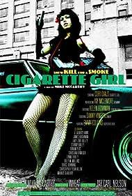 Cigarette Girl (2009) Poster - Movie Forum, Cast, Reviews