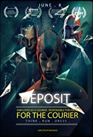 Deposit for the Courier Poster