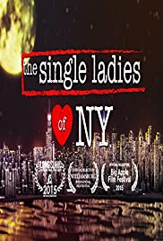 Mobile full movie downloads The Single Ladies of NY by [hdv]