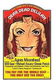 Dear Dead Delilah(1972) Poster - Movie Forum, Cast, Reviews