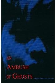 An Ambush of Ghosts