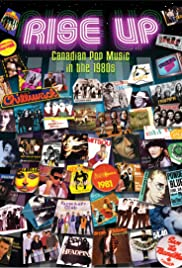 Rise Up: Canadian Pop Music in the 1980s Poster