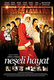 Neseli Hayat (2009) Poster - Movie Forum, Cast, Reviews