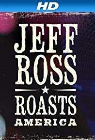 Primary photo for Jeff Ross Roasts America