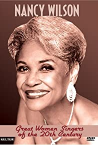 Primary photo for Great Women Singers of the 20th Century: Nancy Wilson