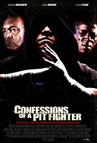 Confessions of a Pit Fighter (2005)