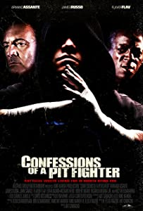 Quel film drôle regarder? Confessions of a Pit Fighter [mts] [Mp4] by Art Camacho
