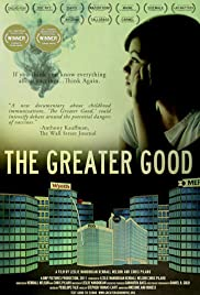 The Greater Good (2011) Poster - Movie Forum, Cast, Reviews